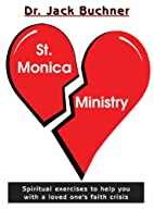 The St. Monica Ministry: Spiritual Exercises…