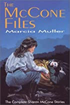 The McCone Files by Marcia Muller