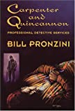 Pronzini, Bill: Carpenter and Quincannon, Professional Detective Services