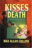Collins, Max Allan: Kisses of Death