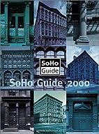 SoHo Guide 2000 (SoHo Guide) by SoHo…