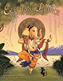 NOVESKY, AMY: The Elephant Prince: The Story of Ganesh
