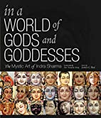 In a World of Gods and Goddesses: The Mystic…