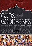 [???]: Gods and Goddesses: Mantras, Blessings and Meditations