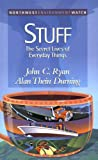 Ryan, John C.: Stuff: The Secret Lives of Everyday Things