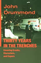 Thirty Years in the Trenches Covering…