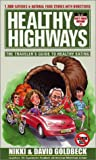 Goldbeck, David: Healthy Highways: The Traveler's Guide To Healthy Eating