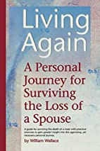 Living Again: A Personal Journey For…