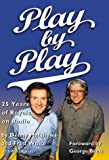 White, Fred: Play by Play: 25 Years of Royals on Radio