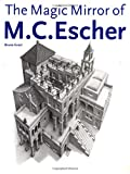 Ernst, Bruno: The Magic Mirror of M. C. Escher