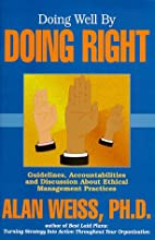 Doing Well By Doing Right (Professional…