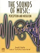 The Sounds of Music: Perception and Notation…