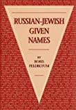 Feldblyum, Boris: Russian-Jewish Given Names