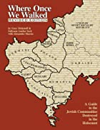 Where Once We Walked: A Guide to the Jewish…