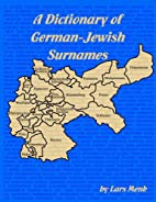 A Dictionary of German-Jewish Surnames by…