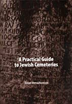 Practical Guide to Jewish Cemeteries by…