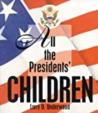 All the President's Children by Larry…