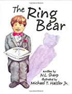 The Ring Bear by N. L. Sharp