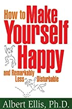 How to Make Yourself Happy and Remarkably…