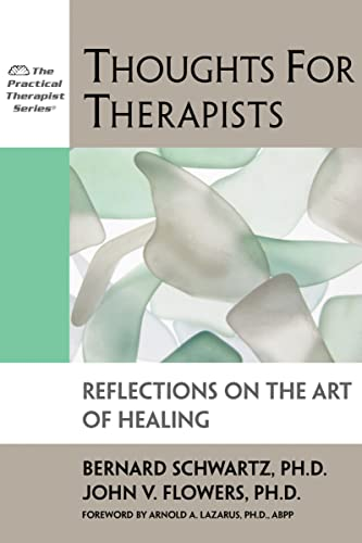 thoughts-for-therapists-reflections-on-the-art-of-healing-practical-therapist