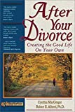 MacGregor, Cynthia: After Your Divorce: Creating the Good Life on Your Own (Rebuilding Books)