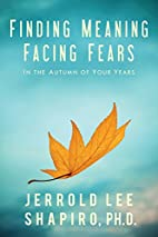 Finding Meaning, Facing Fears: In the Autumn…
