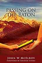 Passing On the Baton by John W. McElroy