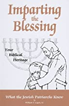 Imparting the Blessing to Your Children by…