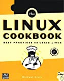 Stutz, Michael: The Linux Cookbook