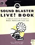 The Sound Blaster Live! Book: A Complete…