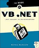 Macdonald, Matthew: The Book of Vb.Net: .Net Insight for Vb Developers