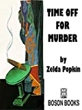 Popkin, Zelda: Time Off for Murder: Electronic Edition
