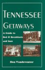 Tennessee Getaways: A Guide to Bed &…