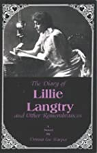 The Diary of Lillie Langtry: And Other…