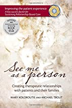See me as a person : creating therapeutic…