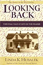Looking Back: The Final Tale of Life on the…