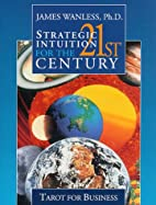 Strategic Intuition for the 21st Century:…