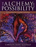 The Alchemy of Possibility: Reinventing Your…