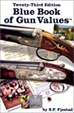 Fjestad, S.P.: Blue Book of Gun Values