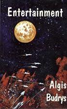 Entertainment by Algis Budrys