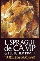 The Mathematics of Magic (L. Sprague De…