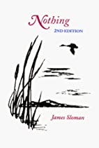 Nothing, 2nd Edition by Jim Sloman