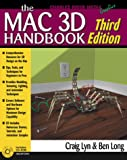 Lyn, Craig: The Macintosh 3D Handbook, Third Edition (Graphics Series)