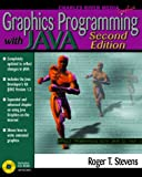 Stevens, Roger T.: Graphics Programming With Java Second Edition/Book and Cd-Rom (Graphics Series)