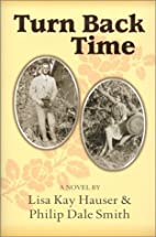 Turn Back Time by Lisa Kay Hauser
