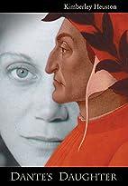 Dante's Daughter by Kimberley Burton Heuston