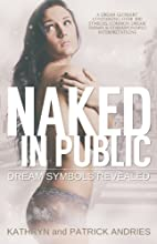 Naked In Public: Dream Symbols Revealed by…