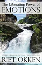 The Liberating Power of Emotions:…