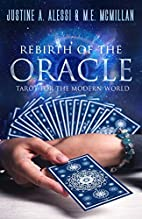 Rebirth of the Oracle: The Tarot for the…
