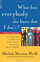 What Does Everybody Else Know That I…